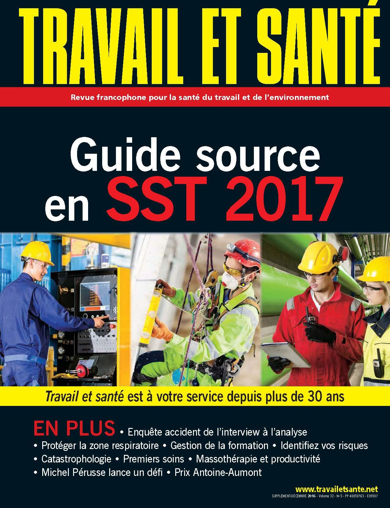 Travail et santé - Volume 32 - Numéro 5 - Décembre 2016 - Guide source 2017