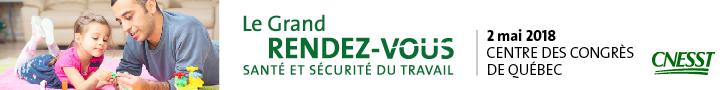 CNESST|Grand Rendez-vous|Québec|2 mai 2018