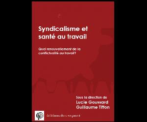 Documentographie | Le syndicalisme et santé au travai