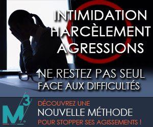 M3 intimidation harcèlement agressions