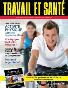 Travail et santé | vol.34 no.4 | décembre 2018 | Équipes efficaces, Gratitude, Activité physique en milieu de travail, Cadenassage, Ergonomie