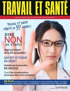 Travail et Santé - Volume 35 - Numéro 1 - Mars 2019 | Gaz toxique, Cadenassage, Cycliste et automobilistes, Dire non au stress, l'avenir de la SST au Québec